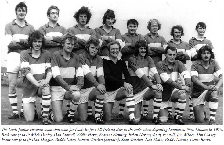 In 1975 Laois Reached The Under 21 Football Final For Third Time And Were Beaten By Dublin Three Points Carlow