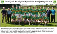 Minor Hurlers - Eastern Region, C Grade, Champions 2015