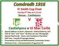 Comóradh 1916 and Fr Smith Cup Final