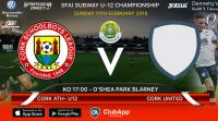Best of luck to the Blackwater Motors Cork Athletic and Cork United U12s in the local derby in Blarney in Subway Championship