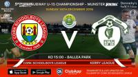 SFAI SUBWAY U15 CHAMPIONSHIP - MUNSTER FINAL