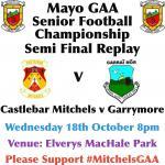 Mayo SFC Semi Final Replay Wednesday 8pm