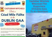 Castlebar Mitchels Welcome The Supporters of Dublin GAA
