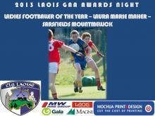 2013 Laois GAA Awards - Ladies Football - Laura Marie Maher - Sarsfields Mountmellick