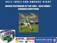 2013 Laois GAA Awards - Minor Football Eoin Lowry - Killeshin Crettyard