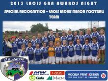 2013 Laois GAA Awards - Special Rec - Laois Ladies Minor Footballers