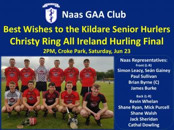 GOOD LUCK TO NAAS PLAYERS IN THE CHRISTY RING CUP