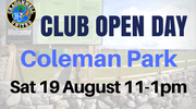 Club Open Day at Coleman Park Sat 19 August 11am to 1pm