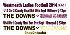 2 GIRLS U14 COUNTY FINALS THIS WEEKEND