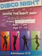 Disco 22nd June, 8 to 11pm for 11 to 13 year olds, Admission €10