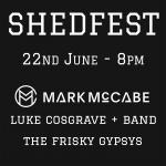 Shedfest 2019 - Sat. 22nd June
