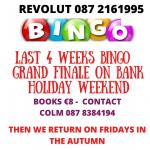 Bingo from 9th April 'till May Bank Holiday weekend
