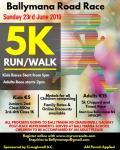 Please support the Ballymana 5K Run Walk on Sunday 23 June