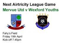 Mervue Utd v Wexford Youths, Friday