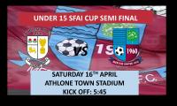U15 SFAI Cup Semi-Final