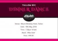 Dinner Dance tickets contact John Chapman (087) 221 0848 or Mary O'Neill (087) 623 7758