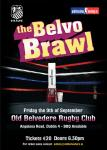 Belvo Brawl Friday 9th of September