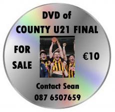 County U21 Final DVD For Sale