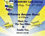 Beaufort G.A.A. Club Social. Friday, 3rd February. Killarney Avenue Hotel