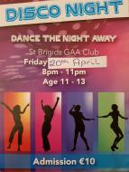 Disco for 11 to 13 year olds on 20th April 8 to 11pm in Russell Pk.  Admission €10